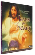Jesus By Heart Paperback