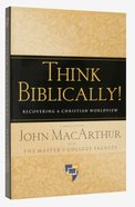Think Biblically! Paperback