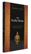 The Godly Home Paperback