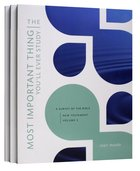 New Testament Volume 3, 4, & 5 (With Answer Key) (The Most Important Thing YouLl Ever Study Series)
