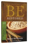 Be Restored (2 Samuel/1 Chronicles) (Be Series) Paperback