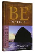 Be Distinct (2 Kings & 2 Chronicles) (Be Series) Paperback
