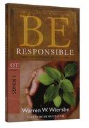 Be Responsible (1 Kings) (Be Series)