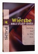 Psalms (Wiersbe Bible Study Series) Paperback