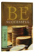 Be Successful (1 Samuel) (Be Series) Paperback