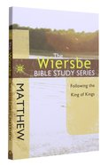 Matthew (Wiersbe Bible Study Series) Paperback