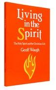 Living in the Spirit Paperback
