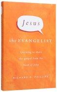 Jesus the Evangelist Hardback