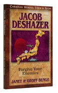 Jacob Deshazer (Christian Heroes Then & Now Series) Paperback