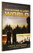 Reaching a Lost World (Intensive Discipleship Course) Paperback