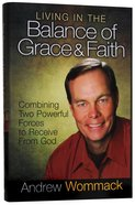 Living in the Balance of Grace and Faith eBook