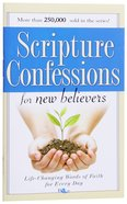 Scripture Confessions For New Believers Paperback
