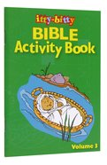 Activity Book (Volume 3) (#03 in Itty Bitty Bible Series) Paperback
