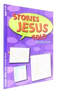 The Stories Jesus Told (Ages 6-10, Reproducible) (Warner Press Colouring & Activity Books Series)