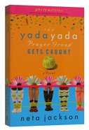 The Gets Caught (Yada Yada Prayer Group Series) Paperback