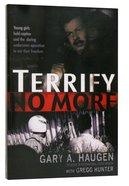 Terrify No More Paperback
