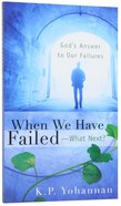 When We Have Failed - What Next? Paperback