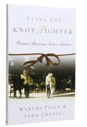 Tying the Knot Tighter Paperback