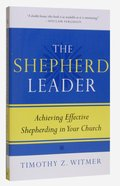 The Shepherd Leader Paperback