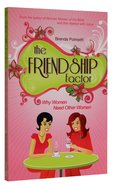 The Friendship Factor Paperback