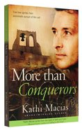 More Than Conquerors (#02 in Extreme Devotion Series) Paperback