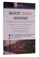 Isaiah Thru Ezekiel (#06 in Quicknotes Simplified Bible Commentary Series) Paperback