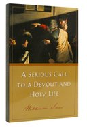 A Serious Call to a Devout and Holy Life Paperback