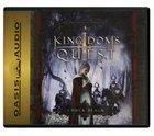 Kingdom #05: Kingdoms Quest (3 CDS) (#05 in The Kingdom Series Audiobook)