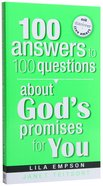 100 Answers to 100 Questions About God's Promises For You Paperback