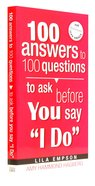 """100 Answers to 100 Questions Before You Say """"I Do"""" Paperback"""