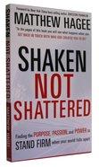 Shaken Not Shattered Paperback