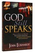 God Still Speaks Paperback