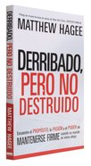 Derribado Pero No Destruido (Shaken Not Shattered) Paperback