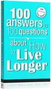 100 Answers to 100 Question About How to Live Longer Paperback