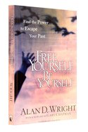 Free Yourself Be Yourself Paperback