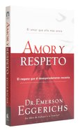 Amory Respeto (Love And Respect) Paperback