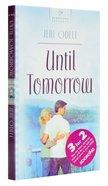 Until Tomorrow (Cooper Siblings #03) (Heartsong Series) Paperback