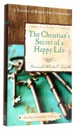 The Christian's Secret of a Happy Life (Abridged Christian Classics Series) Paperback