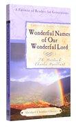 Wonderful Names of Our Wonderful Saviour (Abridged) (Abridged Christian Classics Series) Paperback