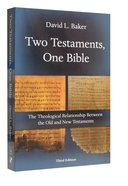 Two Testaments, One Bible (3rd Edition) Pb Large Format