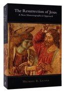 The Resurrection of Jesus: A New Historiographical Approach Paperback