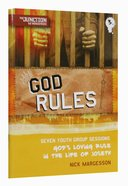 God Rules (#03 in Junction Tnt Ministries Series) Paperback