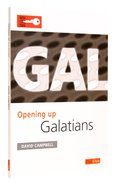 Galatians (Opening Up Series) Paperback
