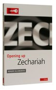 Zechariah (Opening Up Series) Paperback