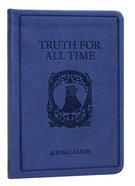 Truth For All Time (Gift Edition) (Pocket Puritans Series)