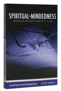Spiritual-Mindedness (Edited and Abridged) (Puritan Paperbacks Series) Paperback