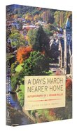 A Day's March Nearer Home Hardback