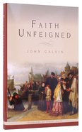 Faith Unfeigned Hardback