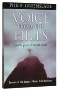 Voice From the Hills Paperback