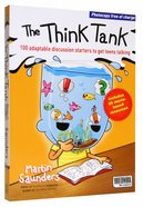 The Think Tank: 100 Adaptable Discussion Starters For Teenagers Paperback